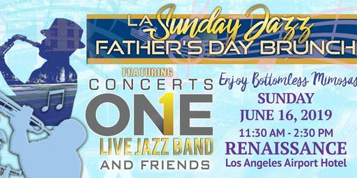 LA Sunday Jazz Brunch *Father's Day Edition* brought to you by Concerts One