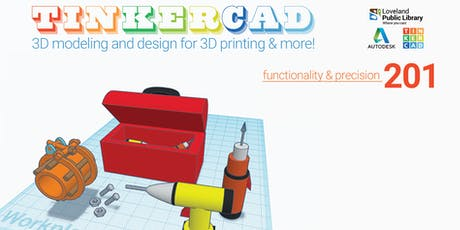 Tinkercad: 3D Modeling 201 for Teens & Adults tickets