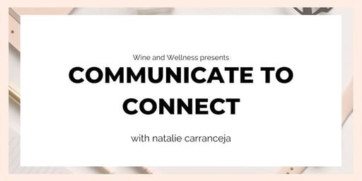 COMMUNICATE TO CONNECT (9th/16th JULY 2-PART WORKSHOP SERIES)