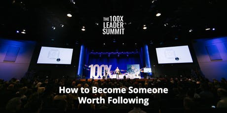 The 100X Leader Summit in Staples MN tickets