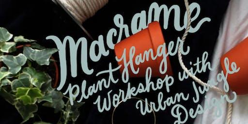 Macrame Plant Hanger Workshop with Urban Jungle Design