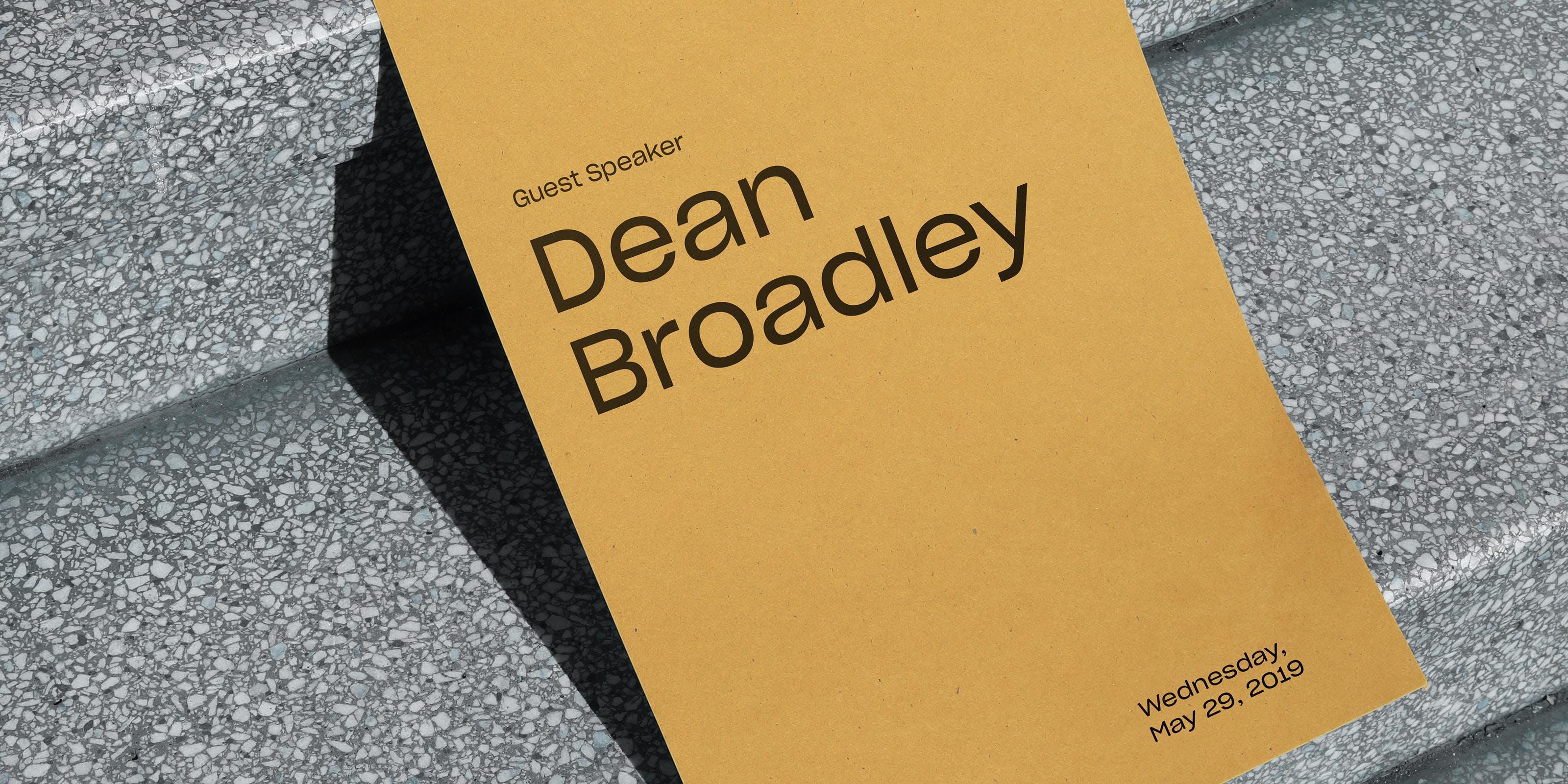 Design Lecture: Dean Broadley