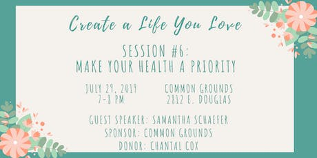 CALYL #6: Make Your Health a Priority tickets