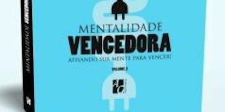 LANÇAMENTO DO LIVRO MENTALIDADE VENCEDORA II ingressos