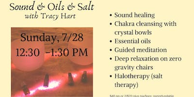 Sound & Oils & Salt - Chakra Cleansing with Tracy Hart