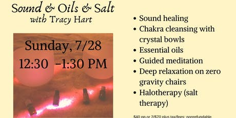 Sound & Oils & Salt - Chakra Cleansing with Tracy Hart tickets