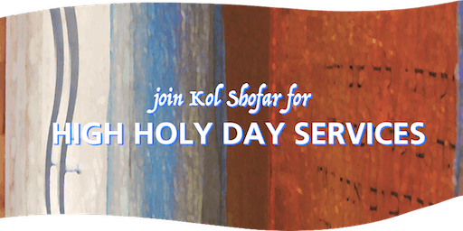 2019 High Holy Day Services at Kol Shofar for Members' Guests