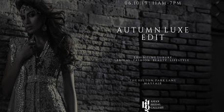 The Autumn Luxe Edit tickets