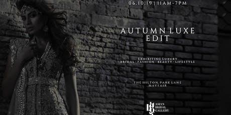 The Autumn Luxe Edit tickets