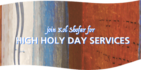 2019 High Holy Day Services at Kol Shofar tickets