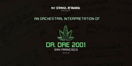 An Orchestral Rendition of Dr. Dre: 2001 - San Francisco  tickets