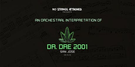 An Orchestral Rendition of Dr. Dre: 2001 - San Jose tickets
