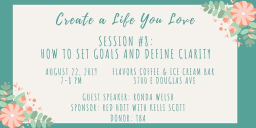 CALYL Session #8: How to Set Goals and Define Clarity