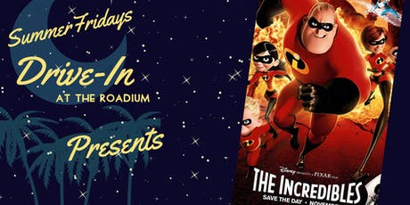 Summer Friday Drive-In at the Roadium: The Incredibles tickets