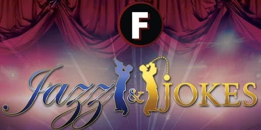 Focused Fusion Entertainment presents:  Jazz and Jokes