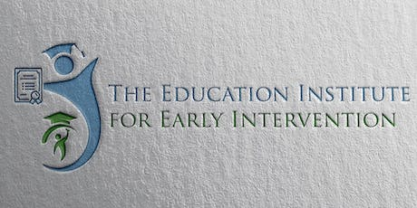 The Education Institute for Early Intervention (EIEI), Inc. Informational Meeting  for Education Leaders, Childcare Directors, Community Stakeholders, Business Owners, Foster Parents, Parents, Family Members  tickets