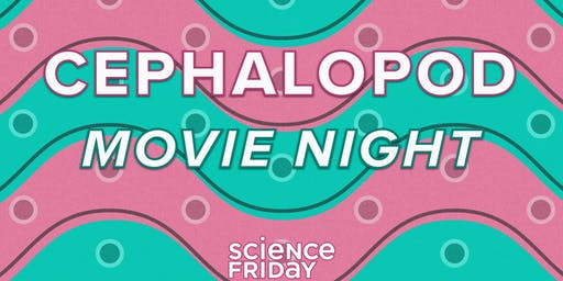 Atlas Obscura Society D.C.: Cephalopod Movie Night With Science Friday, 7 pm