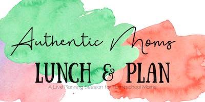 Authentic Motherhood- Lunch & Plan