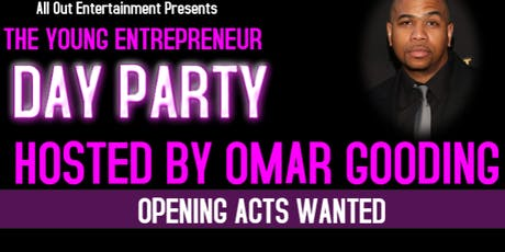 The Young Entrepreneur Day Party Hosted by Omar Gooding tickets
