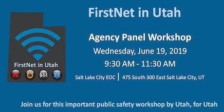 FirstNet in Utah Agency Panel Workshop tickets