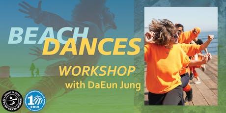 Beach Dances: Earthian Folk Dance Workshop with DaEun Jung tickets