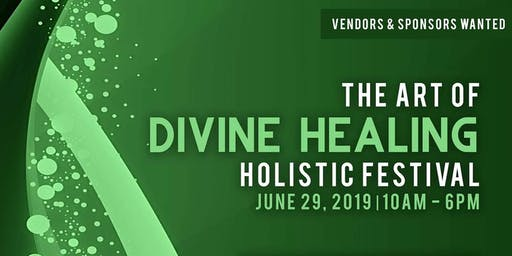 The Art of Divine Healing Holistic Festival