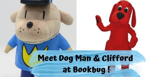 Meet Dog Man & Clifford at Bookbug