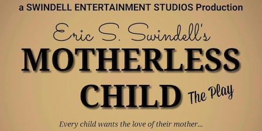 Eric S. Swindell's Motherless Child
