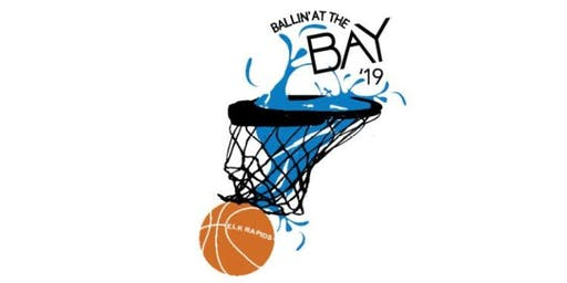 2019 Ballin' at the Bay 3 on 3 Basketball Tournament