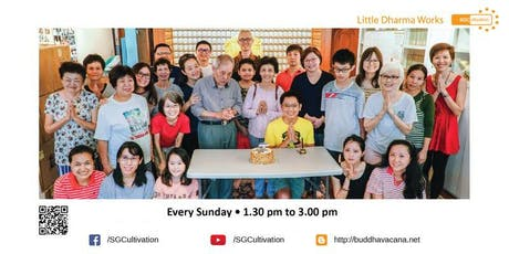 SGCultivation   |   Weekly Dharma Sharing by Ven Chuan Guan @ BF East tickets