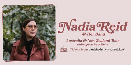 Nadia Reid & Her Band - Oamaru tickets