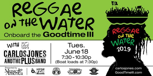 Reggae on the Water featuring Carlos Jones & the P.L.U.S. Band