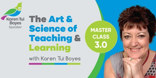 The Art & Science of Teaching & Learning Masterclass - Hamilton