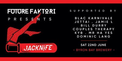 Future Faktori Presents Jacknife