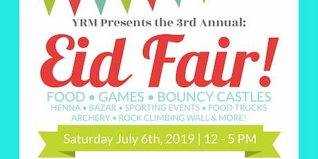 Third Annual Eid Fair  tickets