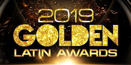 2019 Golden Latin Awards Gala tickets
