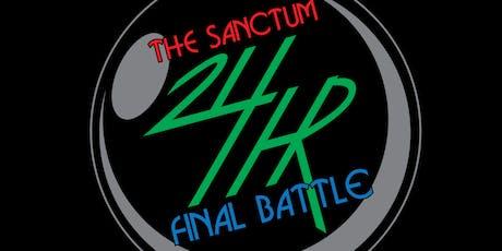 The Sanctum 24 Hour Final Battle tickets