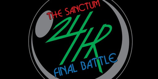 The Sanctum 24 Hour Final Battle