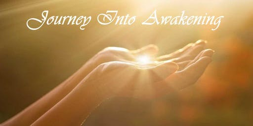 Journey Into Awakening ~ Fairfield, IA~ July 9, 2019