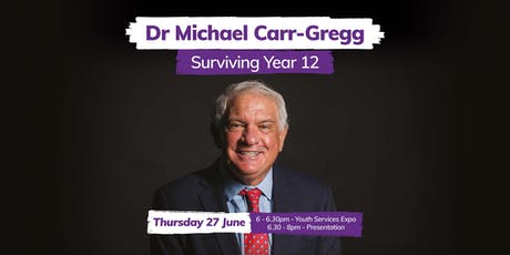 Dr Michael Carr-Gregg: 'Surviving Year 12' tickets