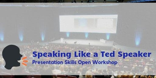 Speaking Like a Ted Speaker (July 2019)