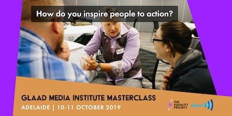 GLAAD Media Institute Masterclass | Adelaide tickets