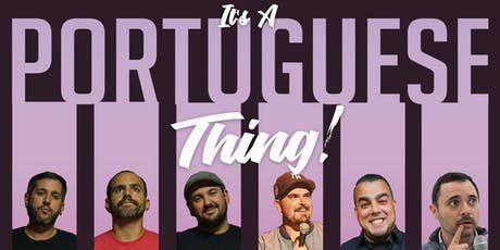 It's a Portuguese Thing! tickets