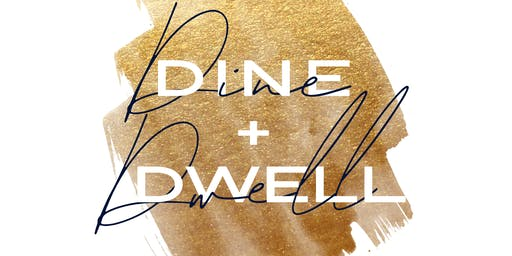 Dine + Dwell Los Angeles - Branding at the Beach