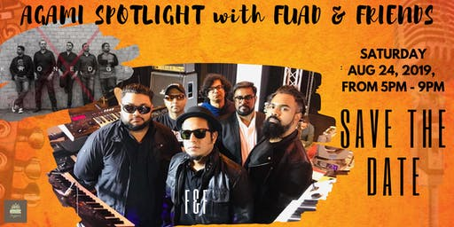 Agami Spotlight with Fuad & Friends