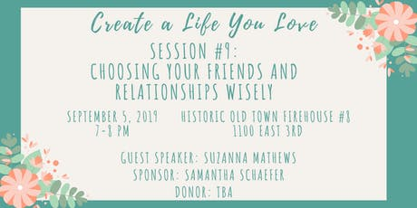 CALYL Session #9: Choosing Your Friends and Relationships Wisely tickets
