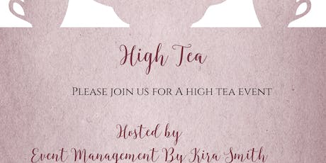 Event Management By Kira Smith High Tea Party tickets