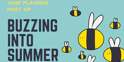 GPC Buzzing into Summer Planner Meetup