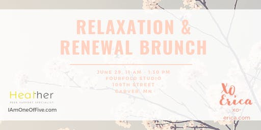 Relaxation & Renewal Brunch
