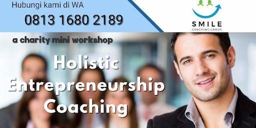 "A charity mini Workshop ""Holistic Enterpreneurship Coaching"""
